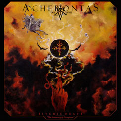 ACHERONTAS - Psychic Death - The Shattering Of Perceptions DIGI