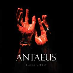 ANTAEUS - Blood Libels DIGIPAK