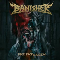 BANISHER - Degrees of Isolation CD
