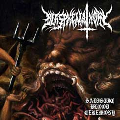 BLASPHEMATHORY - Sadistic Blood Ceremony MCD