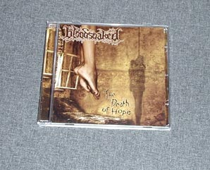 BLOODSOAKED - The Death Of Hope CD