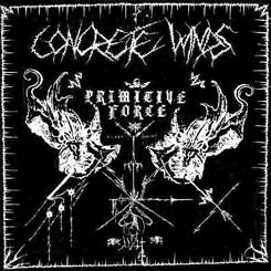 CONCRETE WINDS - Primitive Force CD