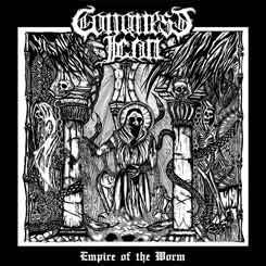 CONQUEST ICON - Empire of the Worm CD