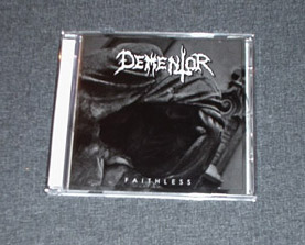 DEMENTOR - Faithless CD