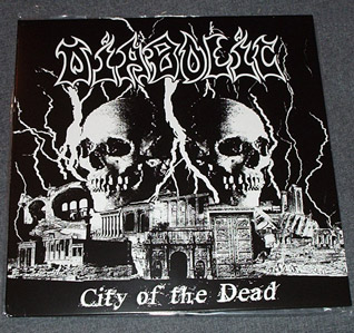 DIABOLIC - City Of The Dead LP