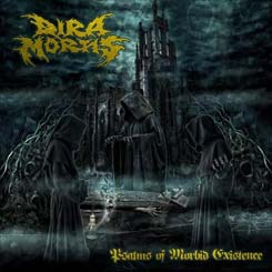 DIRA MORTIS - Psalms Of Morbid Existence CD