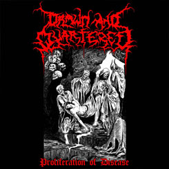 DRAWN AND QUARTERED - Proliferation of Disease CD
