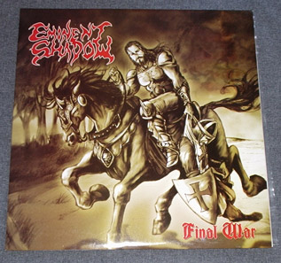 EMINENT SHADOW - Final War LP