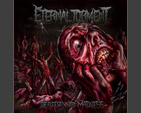 ETERNAL TORMENT - Descent into Madness MCD