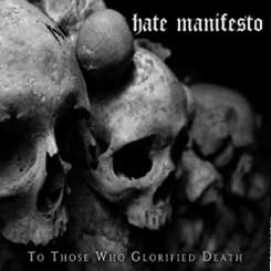 HATE MANIFESTO – To Those Who Glorified Death DIGIPAK