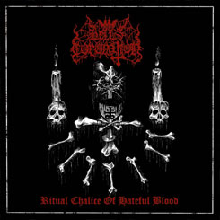 HELL'S CORONATION - Ritual Chalice of Hateful Blood CD