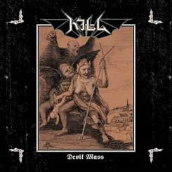 KILL - Devil Mass CD