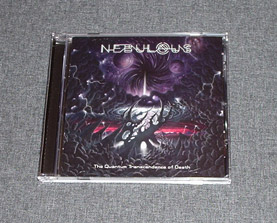 NEBULOUS - The Quantum Transcendence of Death CD