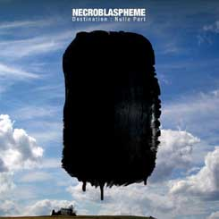 NECROBLASPHEME - Destination : Nulle Part CD