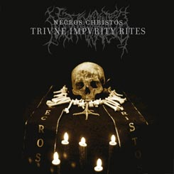 NECROS CHRISTOS - Trivne Impvrity Rites CD