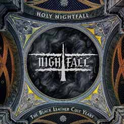 NIGHTFALL - Holy Nightfall - The Black Leather Cult Years 5CD