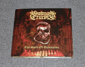 OMINOUS CRUCIFIX - The Spell Of Damnation DIGI-CD