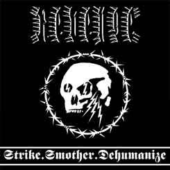 REVENGE - Strike.Smother.Dehumanize DIGIPAK