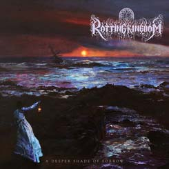 ROTTING KINGDOM - A Deeper Shade of Sorrow CD