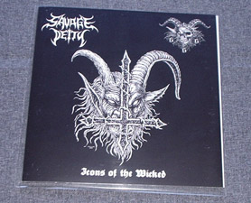 "SAVAGE DEITY / GOATCHRIST666 - Icons of the Wicked 7""EP"