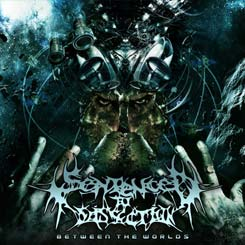 SENTENCED TO DISSECTION - Between The Worlds CD