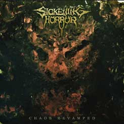 SICKENING HORROR - Chaos Revamped CD