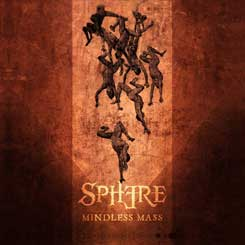 SPHERE - Mindless Mass CD