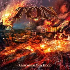 TON - Ashes Where They Stood CD