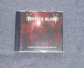 TYRANTS BLOOD - Crushing Onward Into Oblivion CD