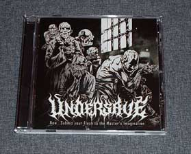 UNDERSAVE - Now...Submit Your Flesh... CD
