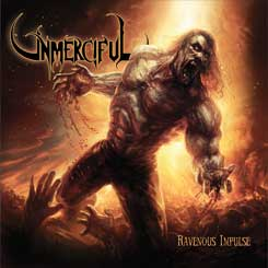 UNMERCIFUL – Ravenous Impulse CD