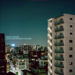 WHITE WARD - Love Exchange Failure DIGIPAK<br>—Pre-Order—